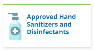 Approved Hand Sanitizer and Disinfectants - button