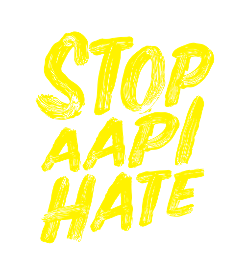 yellow text saying STOP AAPI HATE