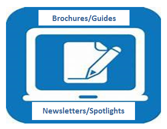 Brochures/Guides and Newsletters/Spotlights