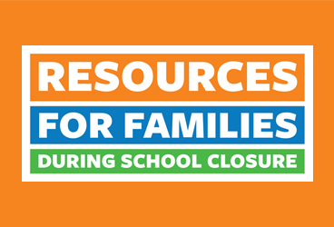 Resources for Families During School Closure