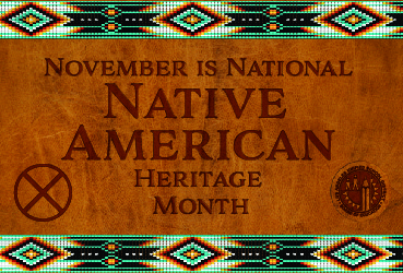 November is National Native American Heritage Month