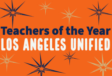 Graphic announcing Los Angeles Unified's Teachers of the Year