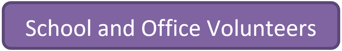 School and Office Volunteers