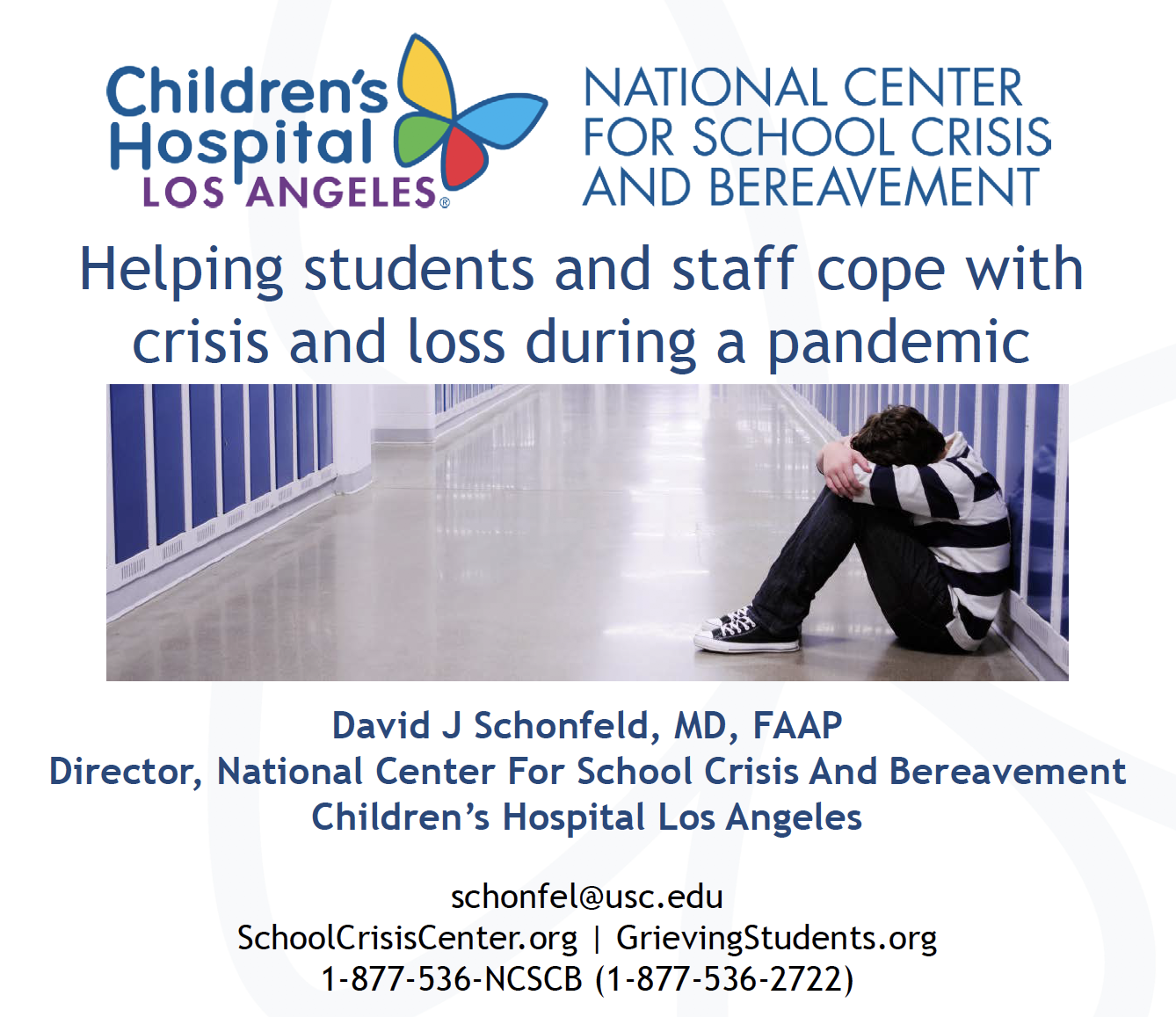 Children's Hospital LA - National Center for School Crisis and Bereavement