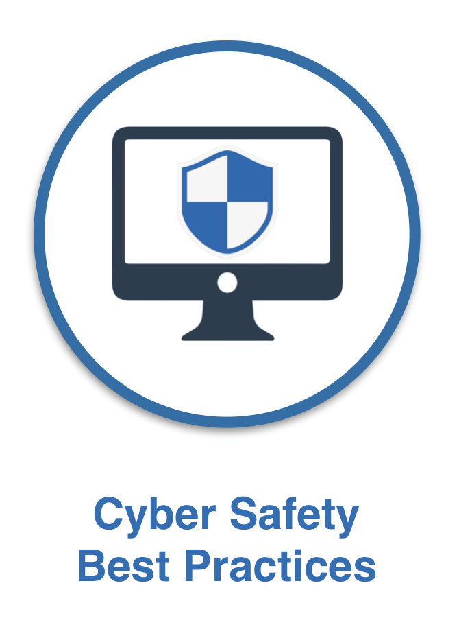 Cyber Safety Best Practices