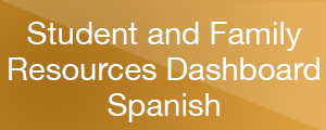 Student and Family Resources Dashboard - Spanish