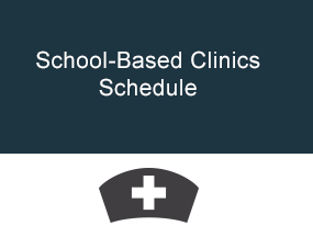 School Based Clinics Schedule
