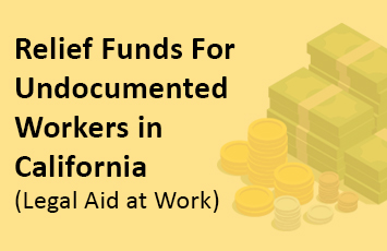 Relief Funds For Undocumented Workers in California